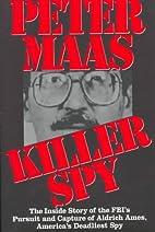 Killer Spy: Inside Story of the FBI's…