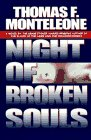 Monteleone, Thomas F.: Night of Broken Souls