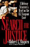 Warren, Larkin: The Search for Justice: A Defense Attorney's Brief on the O.J. Simpson Case