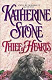 Stone, Katherine: Thief of Hearts