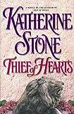 Stone, Katherine: Thief of Hearts
