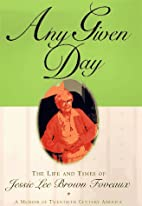 Any Given Day: The Life and Times of Jessie…