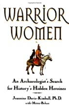 Warrior Women: An Archaeologist's…