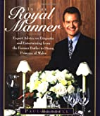 In the Royal Manner : Expert Advice on…