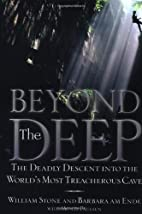 Beyond the Deep: The Deadly Descent Into the…