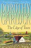 Garlock, Dorothy: The Edge of Town