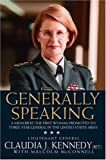 McConnell, Malcolm: Generally Speaking: A Memoir by the First Woman Promoted to Three-Star General in the United States Army