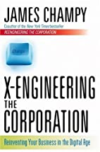 X-Engineering the Corporation: Reinventing…