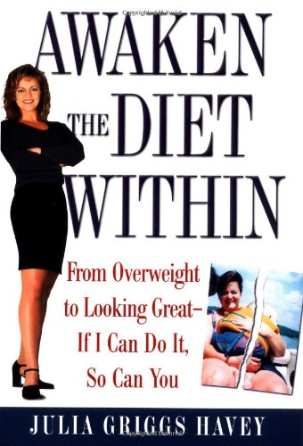 awaken-the-diet-within-from-overweight-to-looking-great-if-i-can-do-itso-can-you