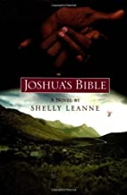 Joshua's Bible by Shelly Leanne