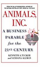 Animals, Inc.: A Business Parable for the…