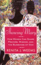 Showing Mary: How Women Can Share Prayers,…