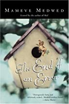 The End of an Error by Mameve Medwed