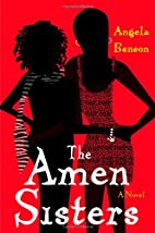 The Amen Sisters by Angela Benson