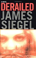 Derailed by James Siegel