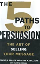 The 5 Paths to Persuasion: The Art of…