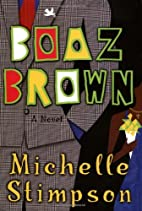 Boaz Brown by Michelle Stimpson