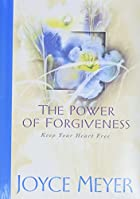 The Power of Forgiveness: Keep Your Heart…