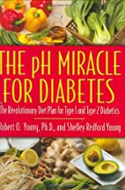 The pH Miracle for Diabetes: The…