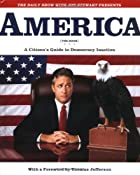 America (The Book): A Citizen's Guide to…