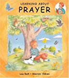 Rock, Lois: Learning About Prayer