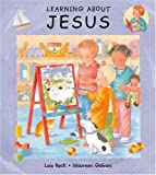 Rock, Lois: Learning About Jesus