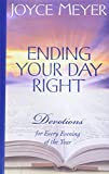 Meyer, Joyce: Ending Your Day Right: Devotions for Every Evening of the Year