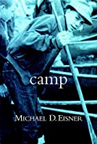 Camp by Michael D. Eisner