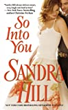 Sandra Hill: So into You
