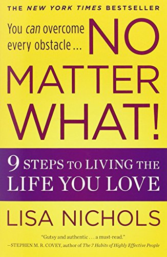 no-matter-what-9-steps-to-living-the-life-you-love