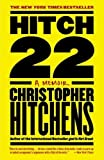 Hitchens, Christopher: Hitch-22: A Memoir