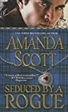 Amanda Scott: Seduced by a Rogue