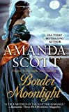 Scott, Amanda: Border Moonlight
