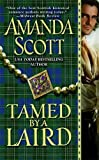 Scott, Amanda: Tamed by a Laird