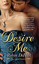 Desire Me by Robyn DeHart