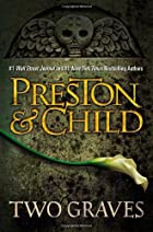 Two Graves (Pendergast) by Douglas Preston