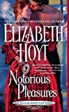 Hoyt, Elizabeth: Notorious Pleasures