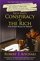 Rich Dad's Conspiracy of the Rich: The…