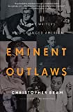 Bram, Christopher: Eminent Outlaws: The Gay Writers Who Changed America