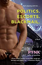 Politics. Escorts. Blackmail. by Pynk
