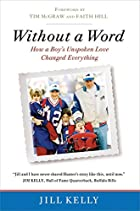 Without a Word: How a Boy's Unspoken…