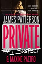 Private: #1 Suspect by James Patterson