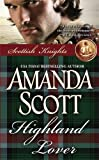 Amanda Scott: Highland Lover