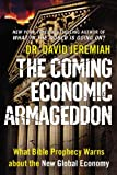 Jeremiah, David: The Coming Economic Armageddon