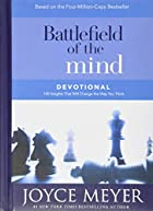 Battlefield of the Mind Devotional: 100&hellip;