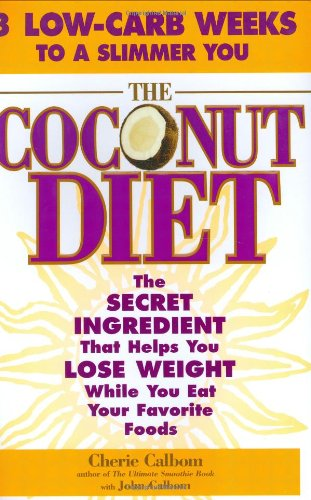 the-coconut-diet-the-secret-ingredient-that-helps-you-lose-weight-while-you-eat-your-favorite-foods