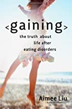 Gaining: The Truth About Life After Eating…
