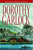 Dorothy Garlock: On Tall Pine Lake