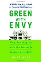 Green With Envy: A Whole New Way to Look at…