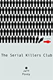 Povey, Jeff: The Serial Killers Club